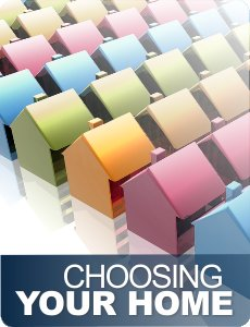 choosing your home