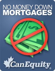 No Money Down Mortgage CanEquity