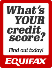 Whats your credit score? Find out today! Equifax